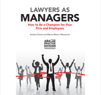 New in the practicePRO Library: Lawyers as Managers