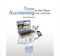 In the practicePRO Library: Trust Accounting in One Hour for Lawyers