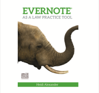 In the practicePRO Library: Evernote as a Law Practice Tool