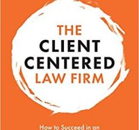 In the practicePRO Lending Library: The Client Centred Law Firm