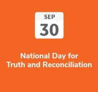 National Day for Truth and Reconciliation – September 30th